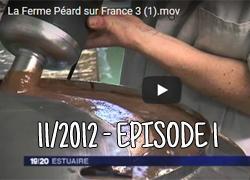 La ferme Péard sur France 3, épisode 1