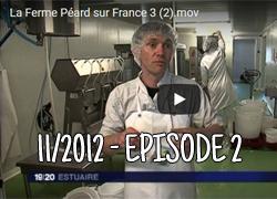 La ferme Péard sur France 3, épisode 2