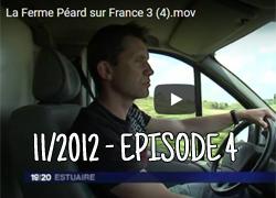 La ferme Péard sur France 3, épisode 4