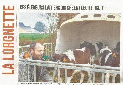 L'âge de faire - Ces éleveurs laitiers qui créent leur circuit - 06/03/2017