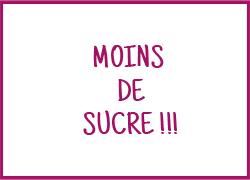 Moins de sucre - 19 / 09 /2017