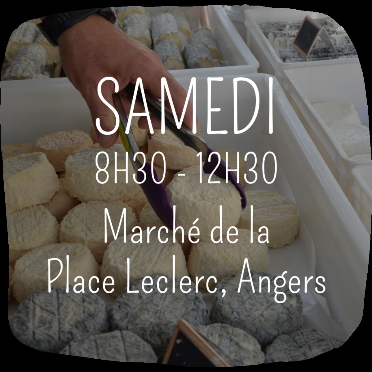 Marchés Ferme Anjou Biquettes Place Leclerc Angers